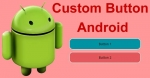 Custom Button in Android App