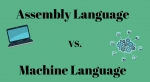 Difference between Machine Language and Assembly Language