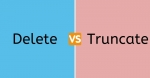 Difference between DELETE and TRUNCATE in SQL Server