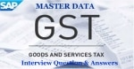 Master Data GST Interview Questions and Answers