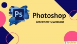Top Adobe Photoshop Interview Questions and Answers