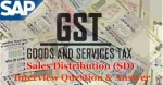SAP Sales & Distribution (SD) GST Interview Questions and Answer