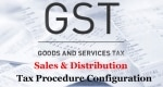 Tax Procedure Configuration for Sales and Distribution