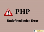 How to Solve PHP Notice: Undefined Index?