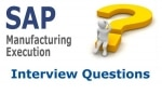 SAP ME (Manufacturing Execution) Interview Questions and Answer