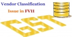 GST Vendor classification issue in FV11