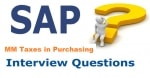 Top 10 Taxes in Purchasing Interview Questions and Answers