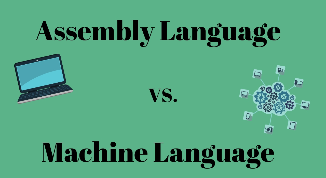 Difference between Machine Language and Assembly