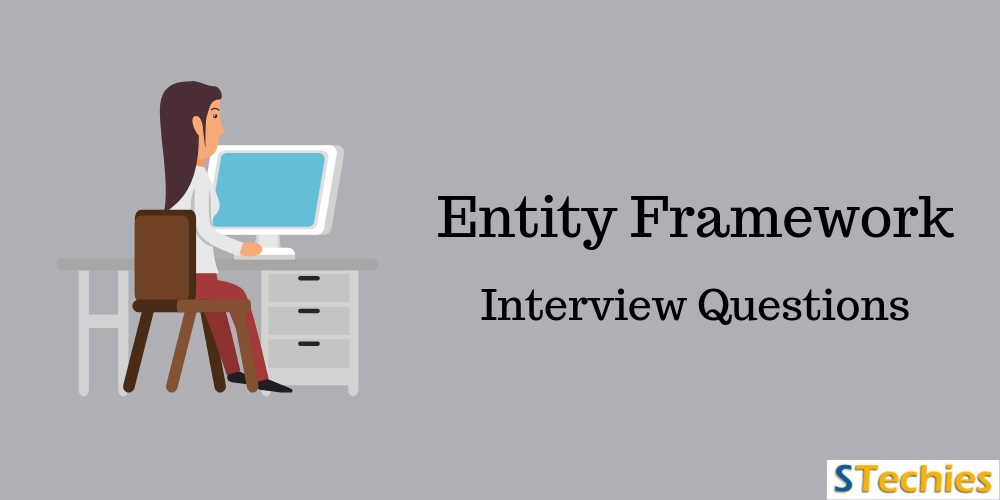 Entity Framework Interview Questions and Answers