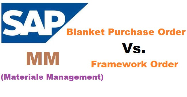 Difference Between Blanket Purchase Order And Framework Order  Mm