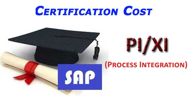 SAP PI Certification Cost, Course Fees and Duration in India
