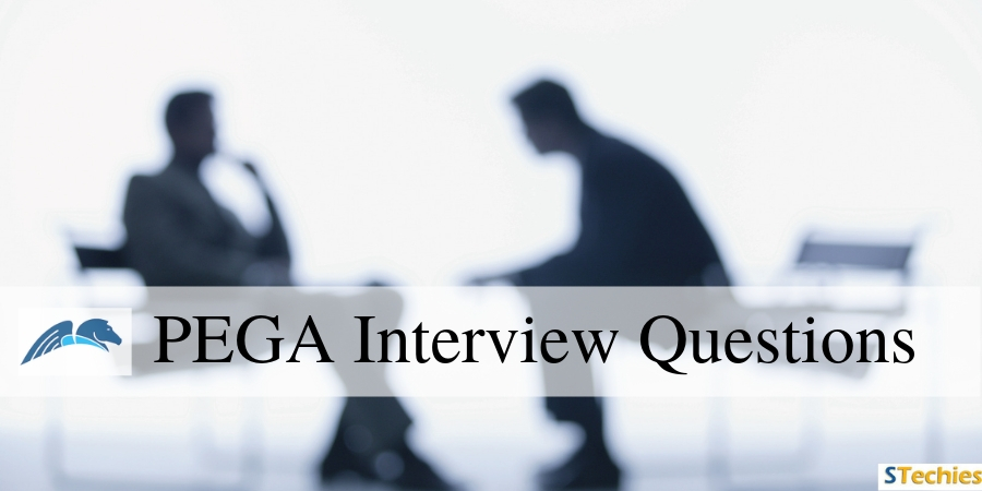 Pega-Interview-Questions