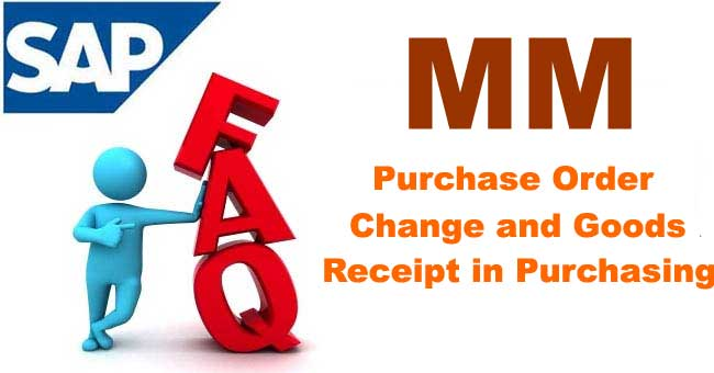 Purchase Order Change and Goods Receipt in Purchasing