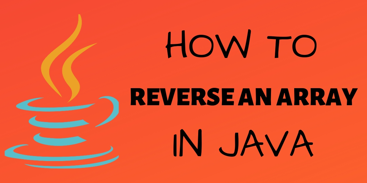 Reverse an Array in Java