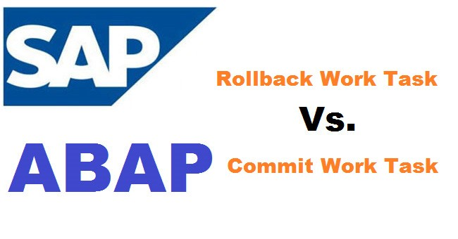 Difference between Commit Work and Rollback Work Tasks in