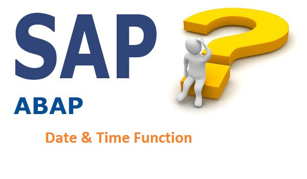 Date and Time functions in SAP ABAP