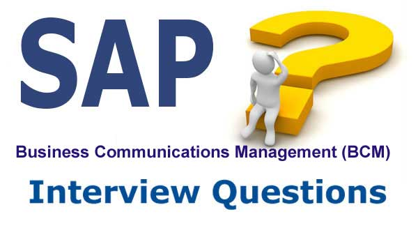 SAP BCM Interviews Questions and Answer in SAP CRM