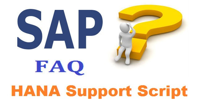 SAP HANA Support Script Interview Questions and Answers