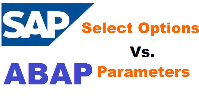 Difference between Select Options and Parameters in SAP ABAP